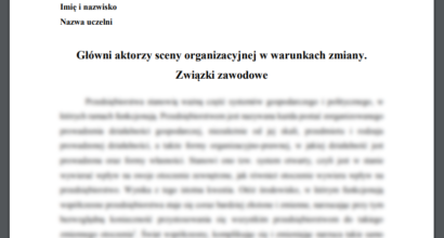 Esej: Główni aktorzy sceny organizacyjnej w warunkach zmiany. Związki zawodowe